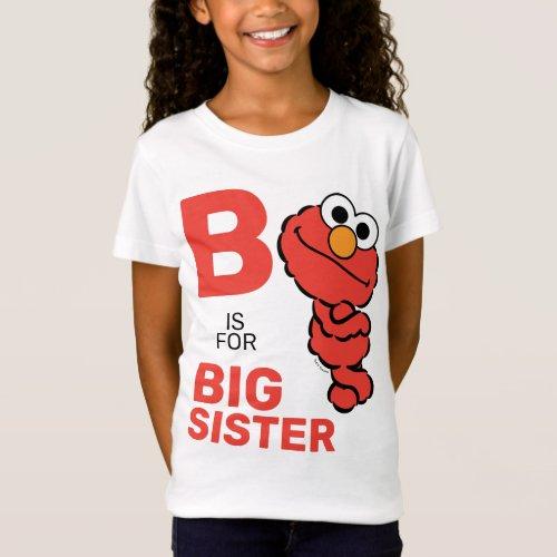 Elmo  B is for Big Sister T_Shirt
