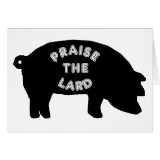 Elogie la manteca de cerdo tarjeta de felicitación