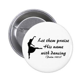 Elogíelo con el botón del baile pins