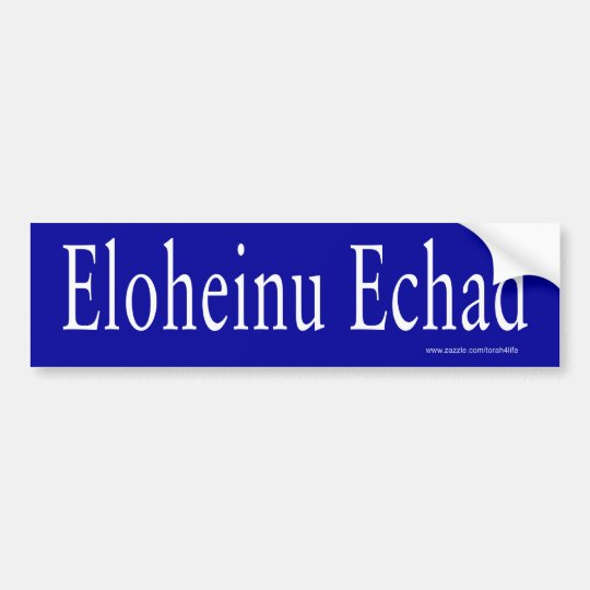 Eloheinu Echad Bumper Sticker (white)