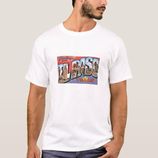 ElPaso, Texas old fashioned postcard T-Shirt