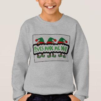 Elves Made Me Do It! Children's Sweatshirt