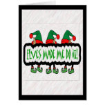 Elves Made Me Do It! Greeting Card