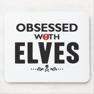 Elves Obsessed Mousemats