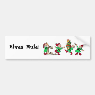 Elves Rule bumper sticker