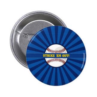 """Em de la huelga del béisbol """"hacia fuera pin redondo de 2 pulgadas"""
