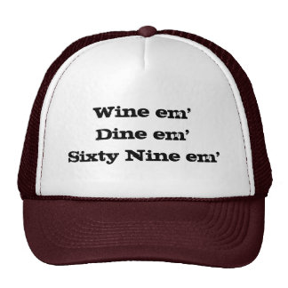 Em em Sixty nueve del em Dine del vino Gorro De Camionero
