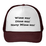 Em em'Sixty nueve del em'Dine del vino Gorro De Camionero