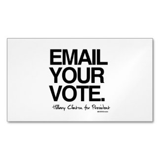 Email your vote - Hillary for President Magnetic Business Cards (Pack Of 25)