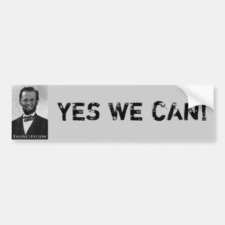 ¡Emancipación, PODEMOS SÍ! Pegatina Para Auto