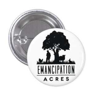 Emancipation Acres Button