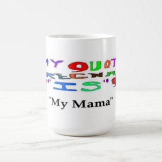 Embarazada mi mamá taza