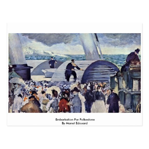 Embarkation For Folkestone By Manet Edouard Post Cards