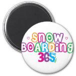 Embarque de la nieve 365 iman