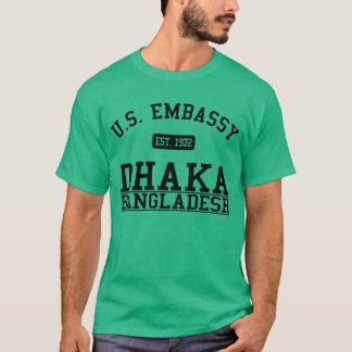 Embassy Dhaka, Bangladesh T-Shirt