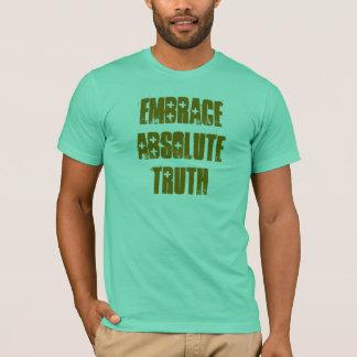 Embrace AbsoluteTruth T-Shirt