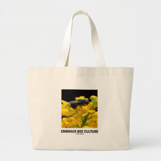 Embrace Bee Culture (Bee On Barberry Flower) Large Tote Bag
