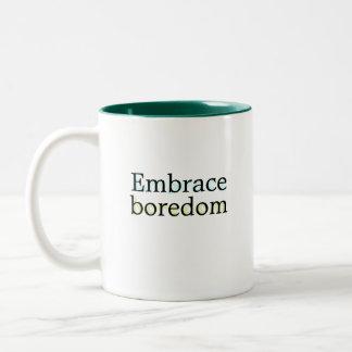 Embrace Boredom mug