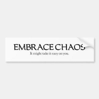 Embrace Chaos Bumper Sticker
