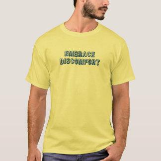 Embrace Discomfort T-Shirt