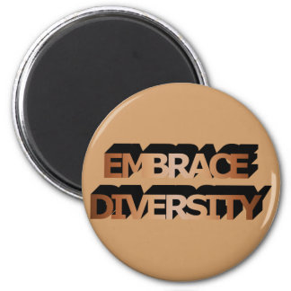 Embrace Diversity (Shades of Brown) Magnet
