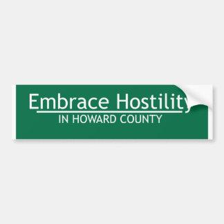 Embrace Hostility Bumper Sticker