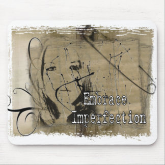 Embrace Imperfection Mouse Pad