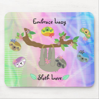 Embrace Lazy Sloths - Computer Mouse Pad