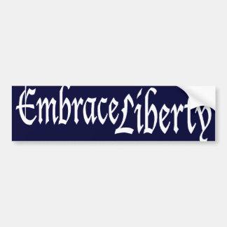 Embrace Liberty Bumper Sticker