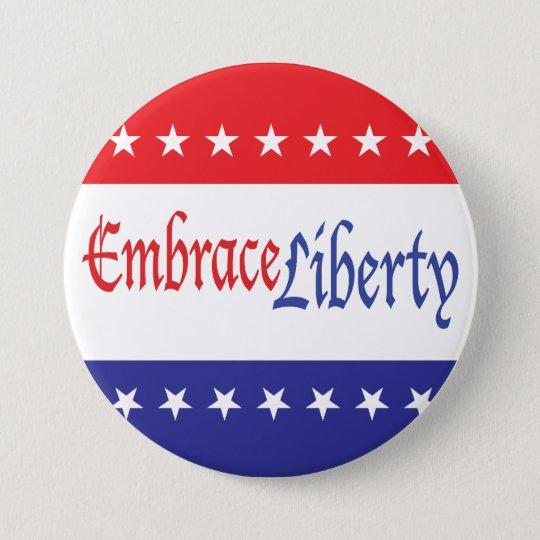 Embrace Liberty Pinback Button