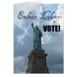 Embrace Liberty...VOTE! Card