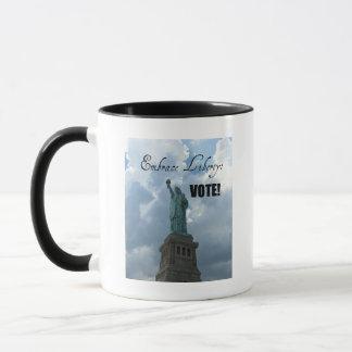 Embrace Liberty...VOTE! Mug