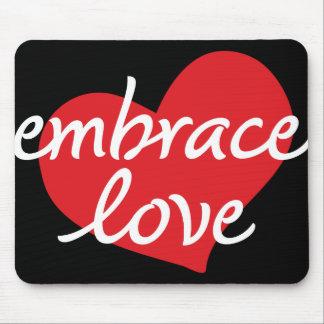 Embrace Love Mousepad