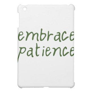 Embrace Patience iPad Mini Cover