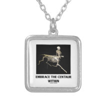 Embrace The Centaur Within (Skeleton) Silver Plated Necklace
