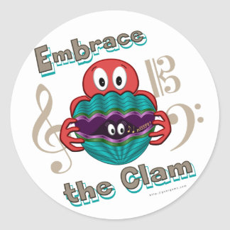 Embrace the Clam Classic Round Sticker