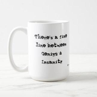 Embrace the crazy coffee mug
