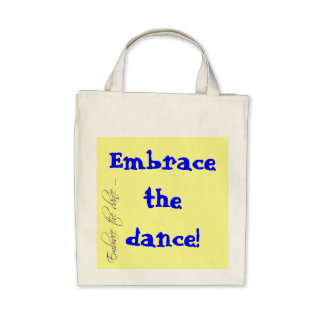 Embrace the dance Organic Grocery Tote Canvas Bags