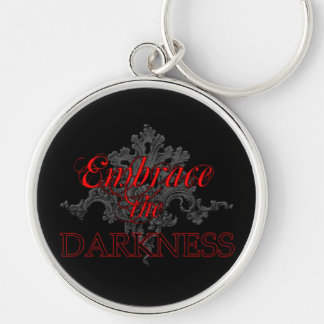 Embrace the Darkness Keychain