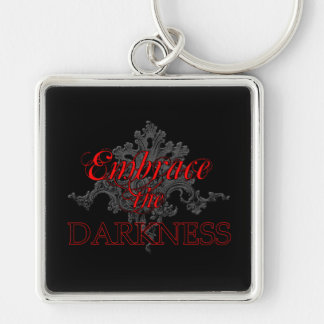Embrace the Darkness Keychains