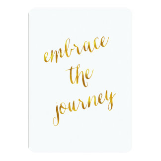 Embrace The Journey Quote Gold Faux Foil Courage Card