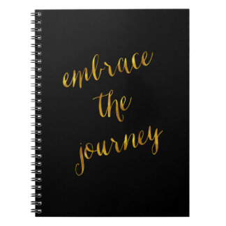 Embrace The Journey Quote Gold Faux Foil Courage Spiral Notebook