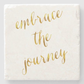 Embrace The Journey Quote Gold Faux Foil Courage Stone Coaster
