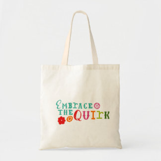 Embrace the Quirk Tote Bag