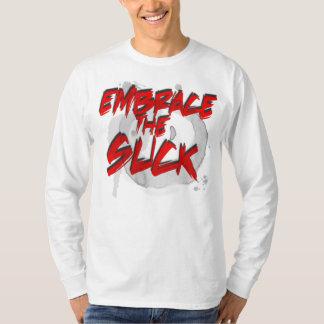 embrace the suck T-Shirt