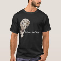 Embrace the Wild Quote Funny Owl Art T-Shirt