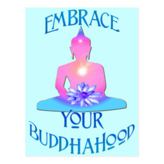 """Embrace Your BuddhaHood"" Buddhism Designs Postcard"