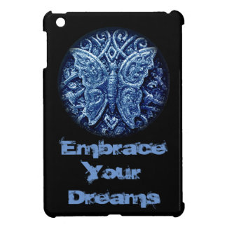 Embrace your Dreams butterfly Case For The iPad Mini