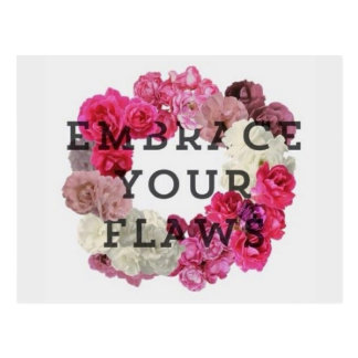 Embrace Your Flaws Postcard