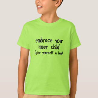Embrace Your Inner Child T-Shirt